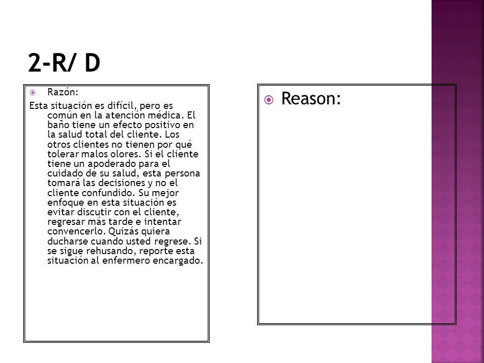 2-R/ D Razón: