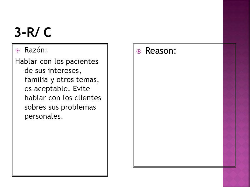 3-R/ C Razón: