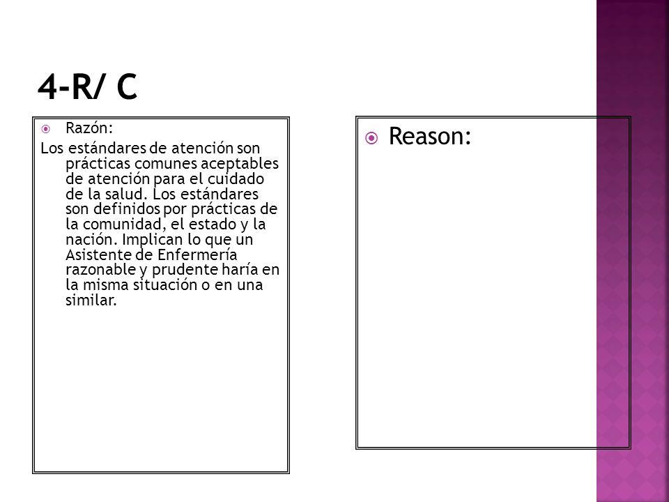 4-R/ C Razón: