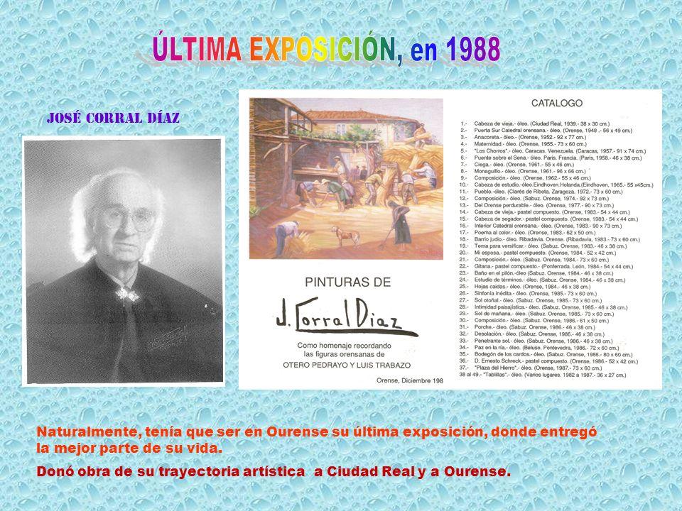 ÚLTIMA EXPOSICIÓN, en 1988 José corral díaz