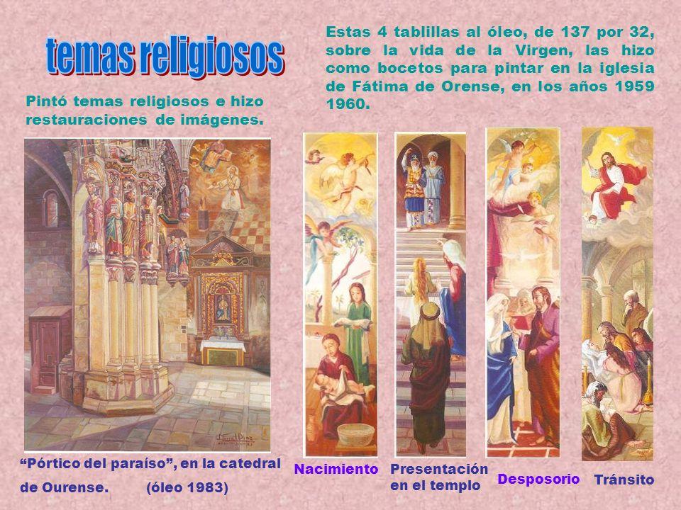 Estas 4 tablillas al óleo, de 137 por 32, sobre la vida de la Virgen, las hizo como bocetos para pintar en la iglesia de Fátima de Orense, en los años 1959 1960.