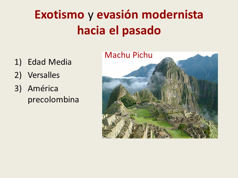 Exotismo y evasión modernista hacia el pasado