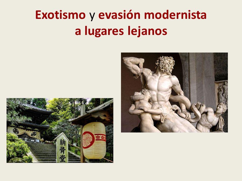 Exotismo y evasión modernista a lugares lejanos