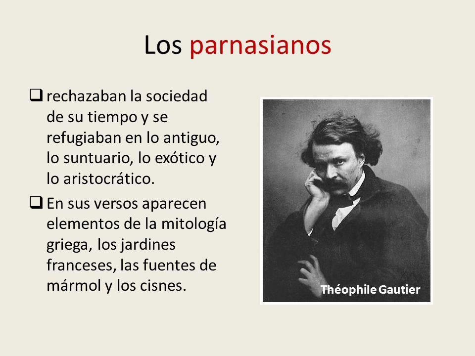 Los parnasianos rechazaban la sociedad de su tiempo y se refugiaban en lo antiguo, lo suntuario, lo exótico y lo aristocrático.