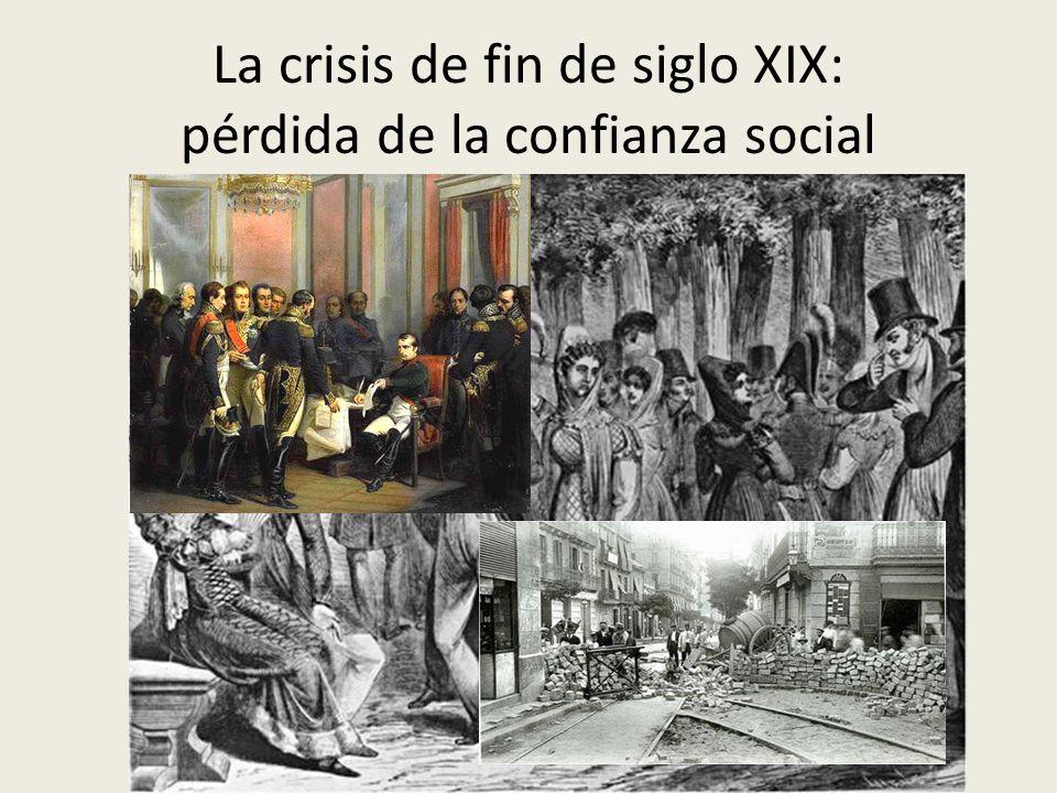 La crisis de fin de siglo XIX: pérdida de la confianza social