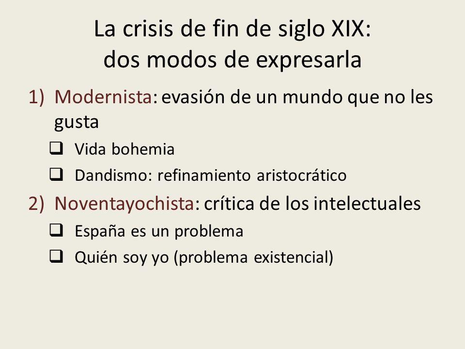 La crisis de fin de siglo XIX: dos modos de expresarla