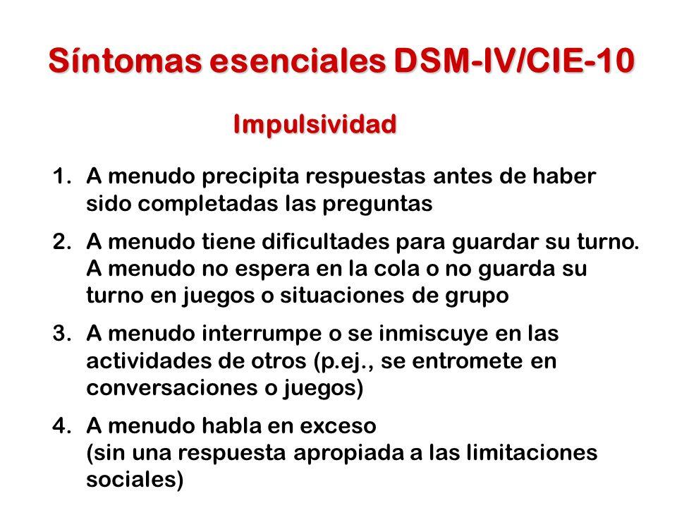 Síntomas esenciales DSM-IV/CIE-10
