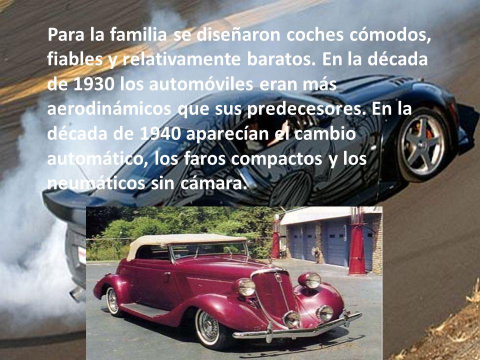 Para la familia se diseñaron coches cómodos, fiables y relativamente baratos.