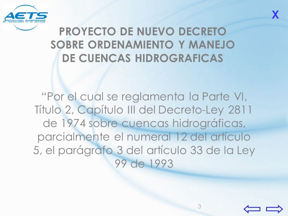 X PROYECTO DE NUEVO DECRETO SOBRE ORDENAMIENTO Y MANEJO DE CUENCAS HIDROGRAFICAS.