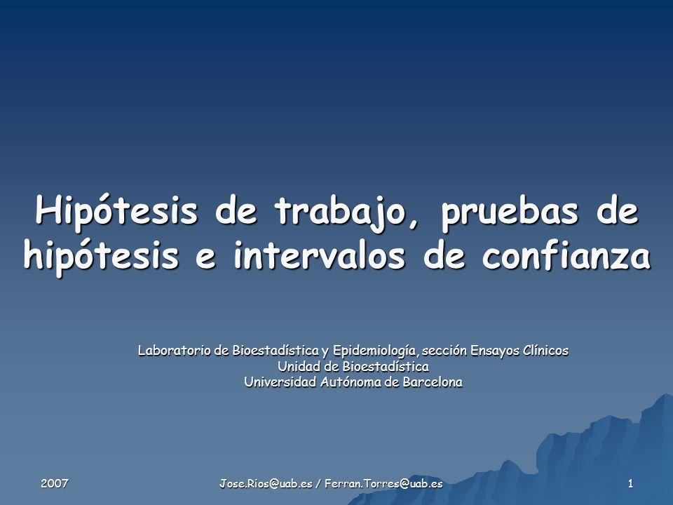 Hipótesis de trabajo, pruebas de hipótesis e intervalos de confianza