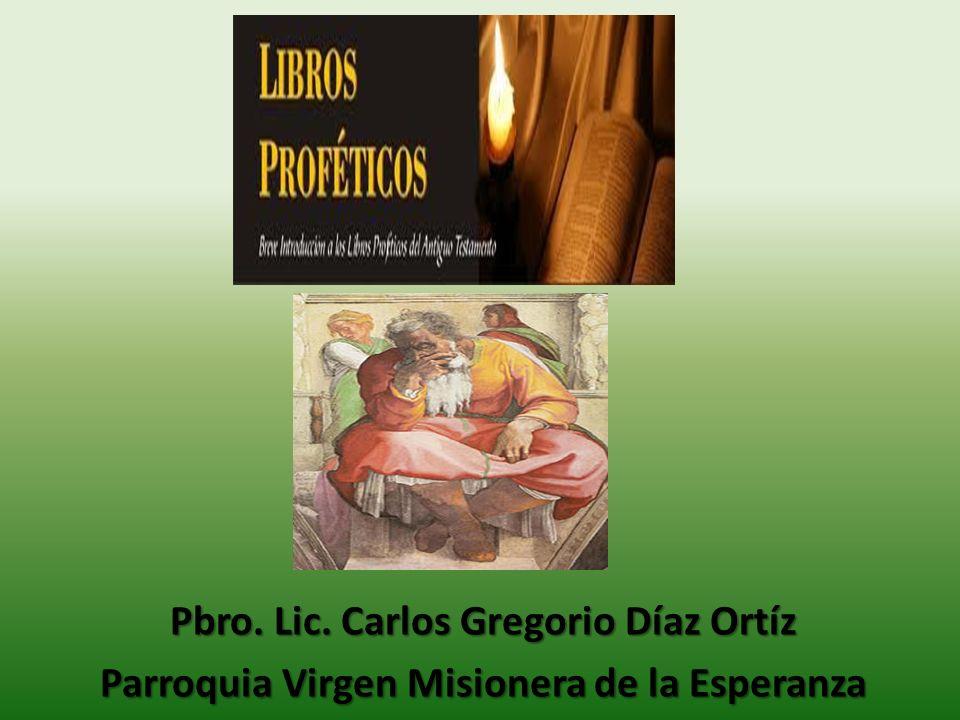 Pbro. Lic. Carlos Gregorio Díaz Ortíz