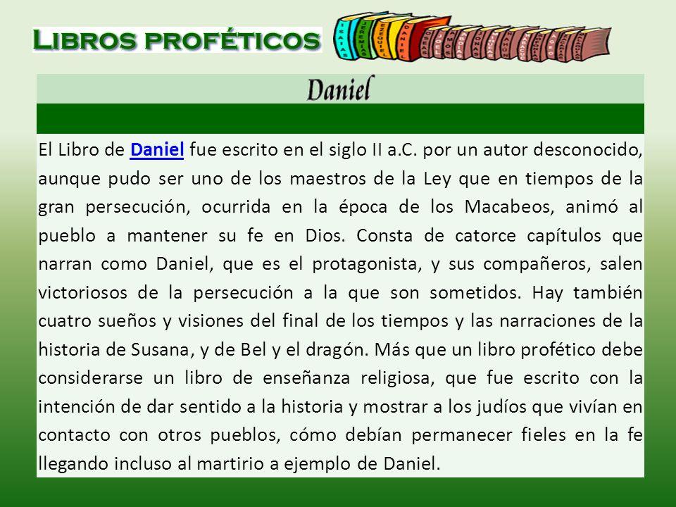 El Libro de Daniel fue escrito en el siglo II a. C