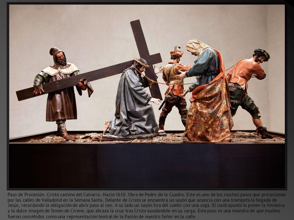 Paso de Procesión. Cristo camino del Calvario. Hacia 1610