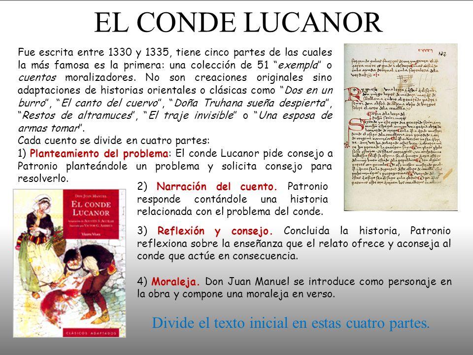 EL CONDE LUCANOR Divide el texto inicial en estas cuatro partes.