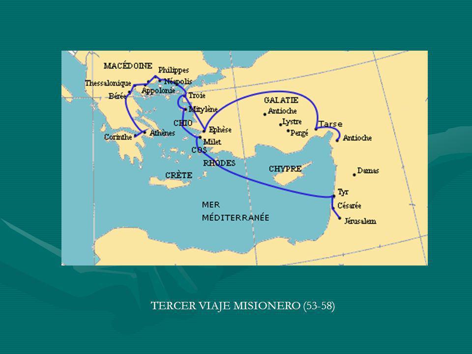 TERCER VIAJE MISIONERO (53-58)