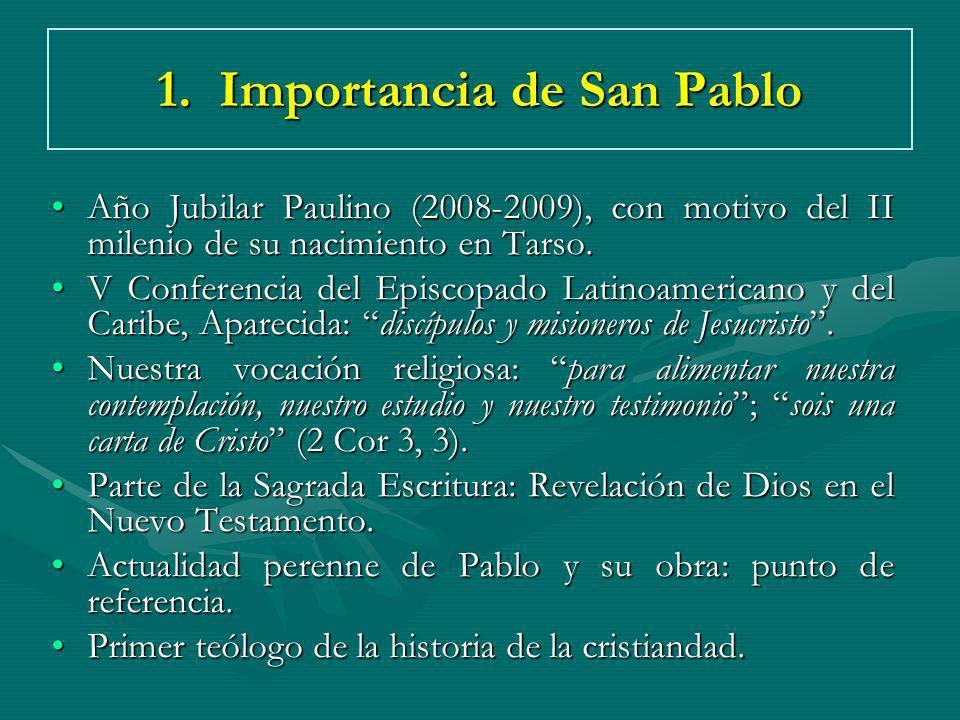 1. Importancia de San Pablo