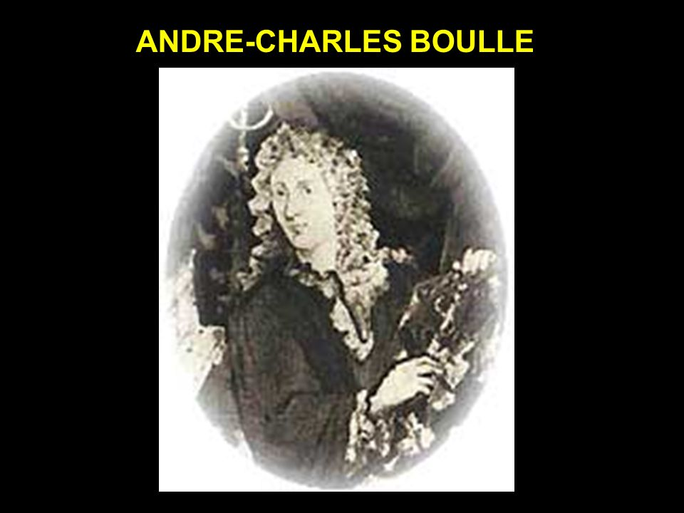 ANDRE-CHARLES BOULLE