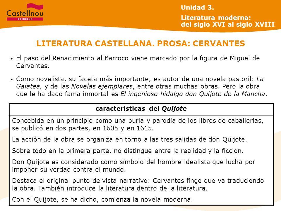 LITERATURA CASTELLANA. PROSA: CERVANTES