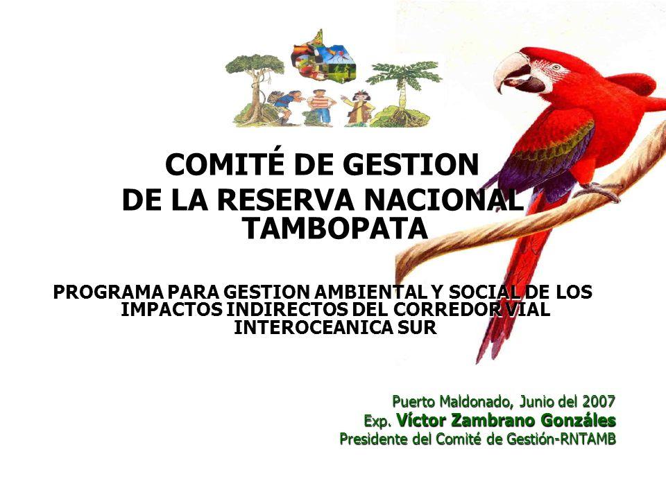 DE LA RESERVA NACIONAL TAMBOPATA