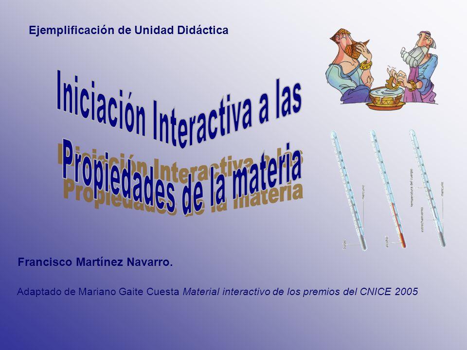 Iniciación Interactiva a las Propiedades de la materia