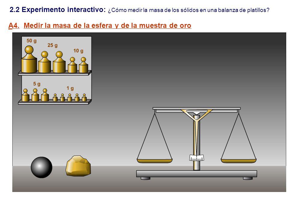 2.2 Experimento interactivo: ¿Cómo medir la masa de los sólidos en una balanza de platillos
