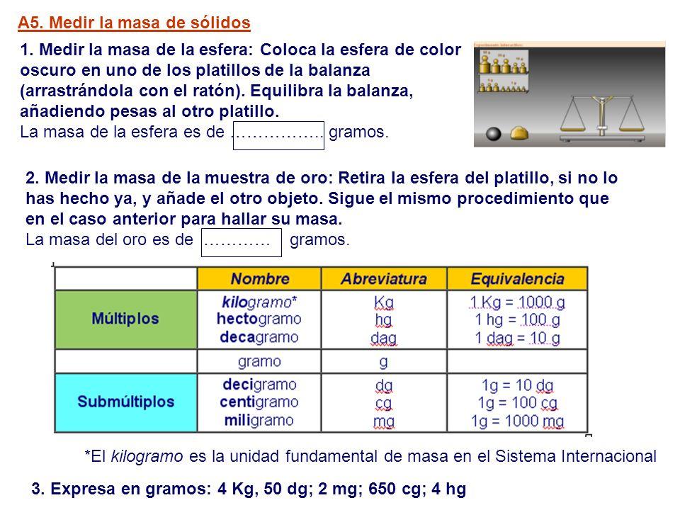 A5. Medir la masa de sólidos
