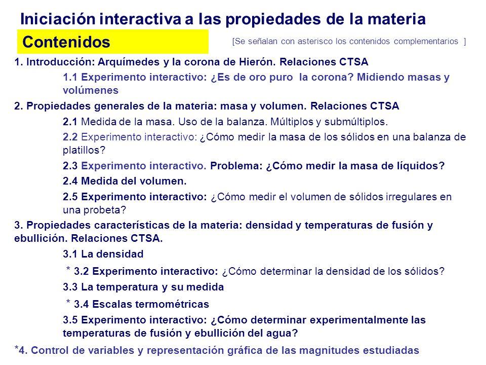 Iniciación interactiva a las propiedades de la materia Contenidos