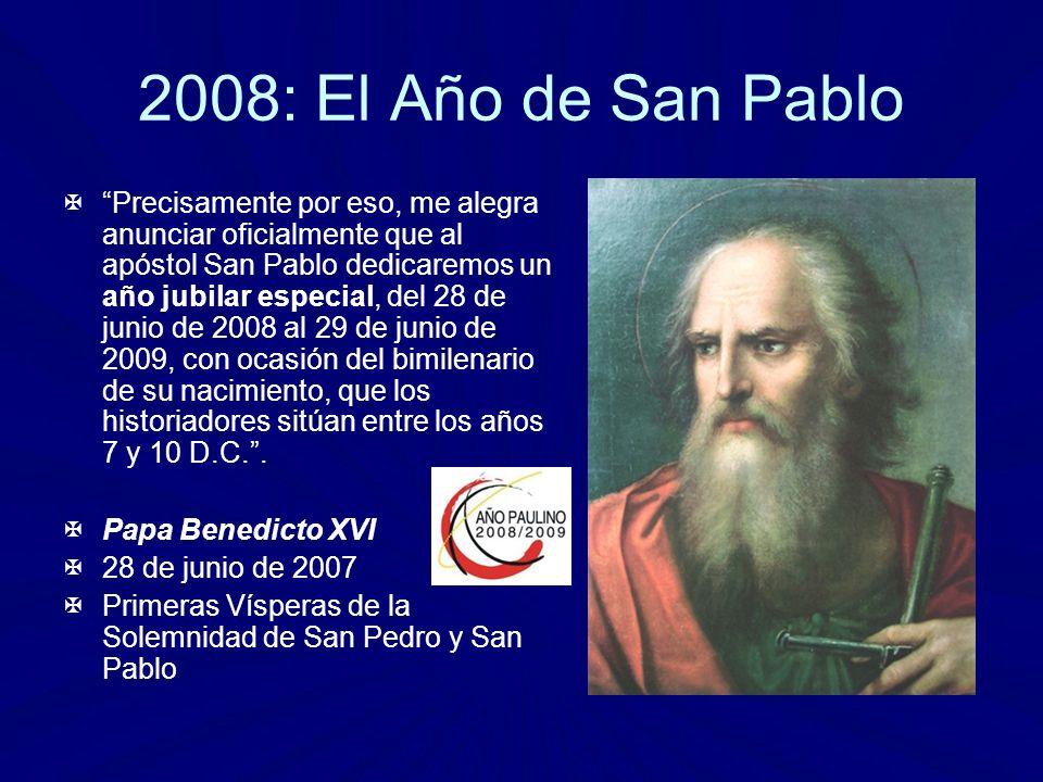 2008: El Año de San Pablo