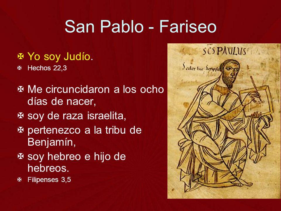 San Pablo - Fariseo Yo soy Judío.