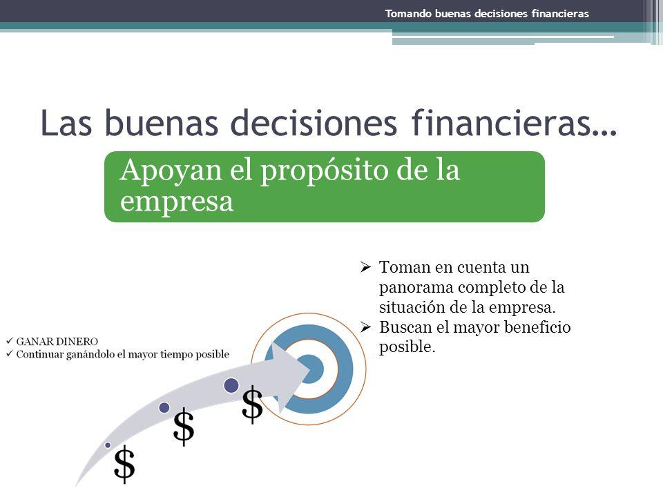 Las buenas decisiones financieras…