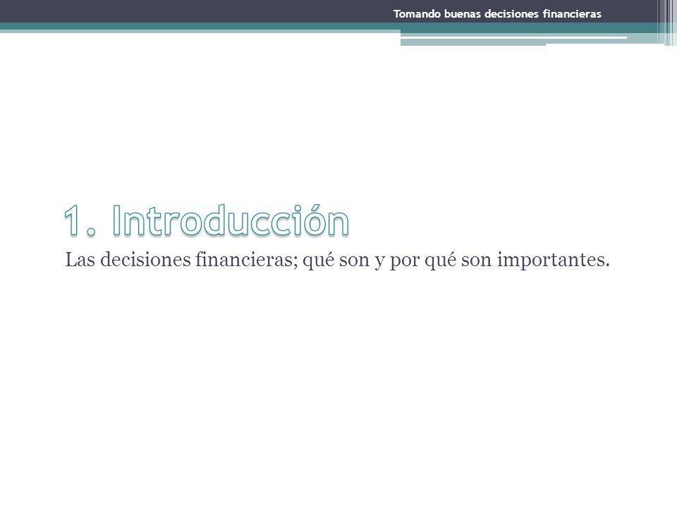 Las decisiones financieras; qué son y por qué son importantes.
