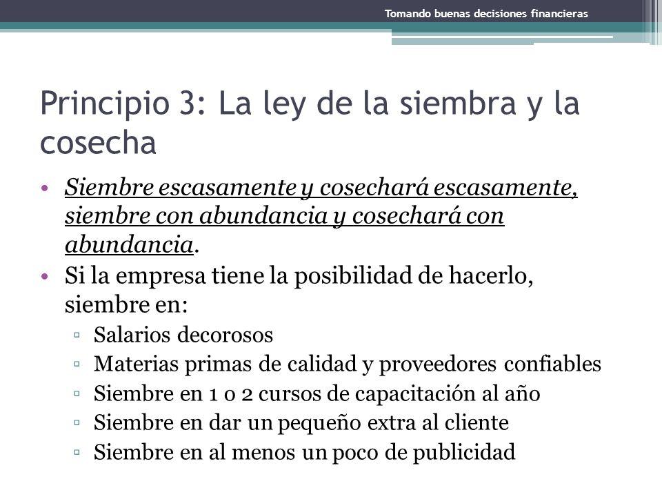 Principio 3: La ley de la siembra y la cosecha