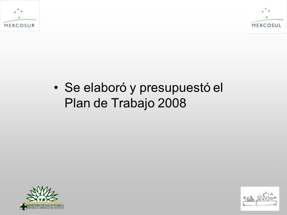 Se elaboró y presupuestó el Plan de Trabajo 2008