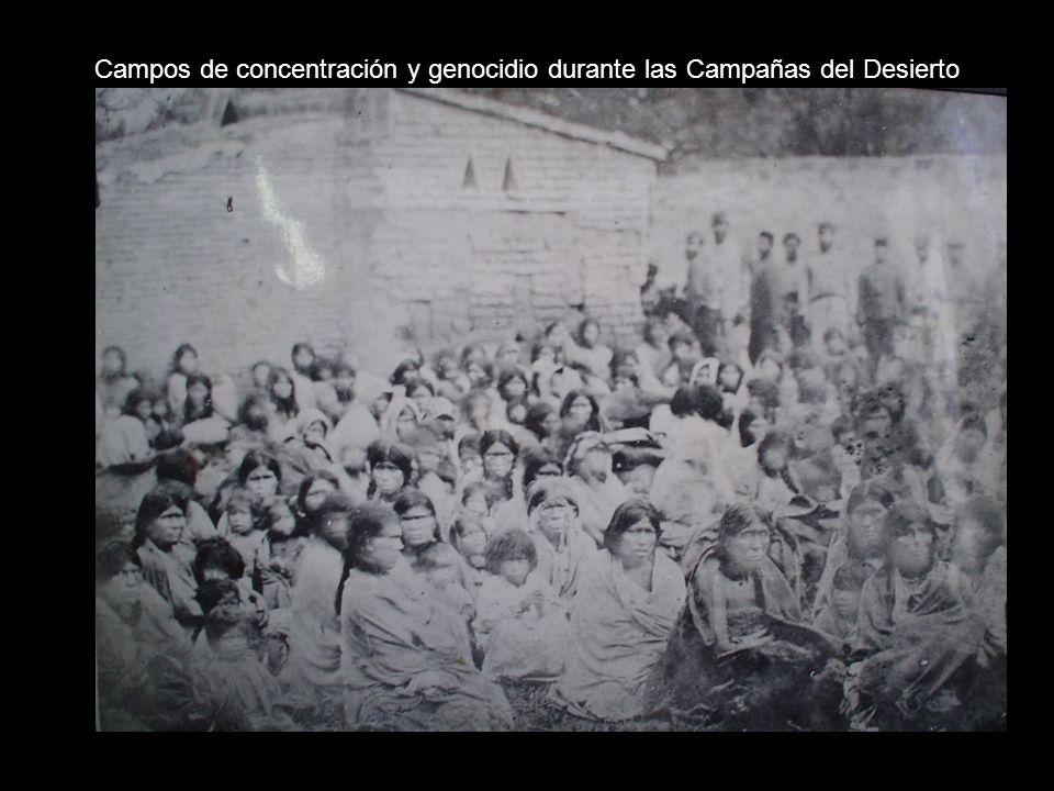 Campos de concentración y genocidio durante las Campañas del Desierto
