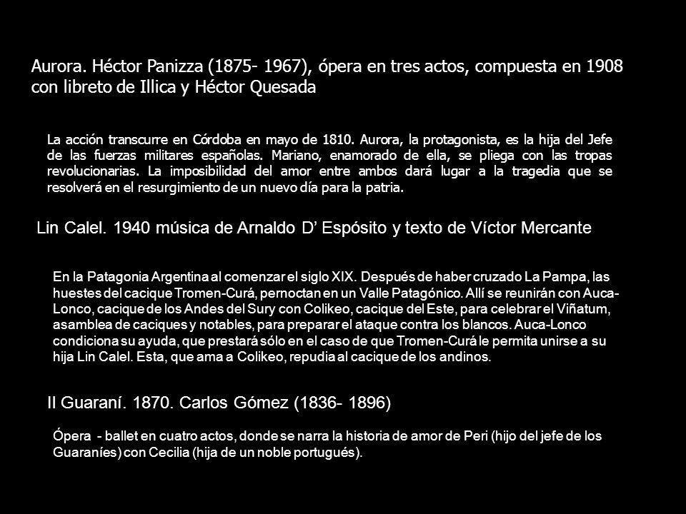 Il Guaraní. 1870. Carlos Gómez (1836- 1896)