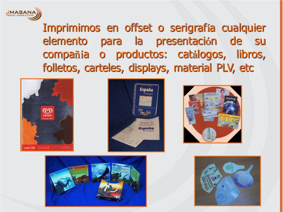 Imprimimos en offset o serigrafía cualquier elemento para la presentación de su compañía o productos: catálogos, libros, folletos, carteles, displays, material PLV, etc
