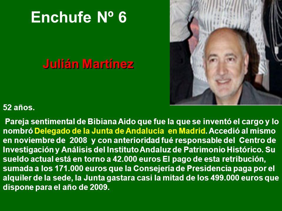 Enchufe Nº 6 Julián Martínez 52 años.