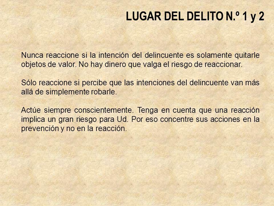 LUGAR DEL DELITO N.º 1 y 2