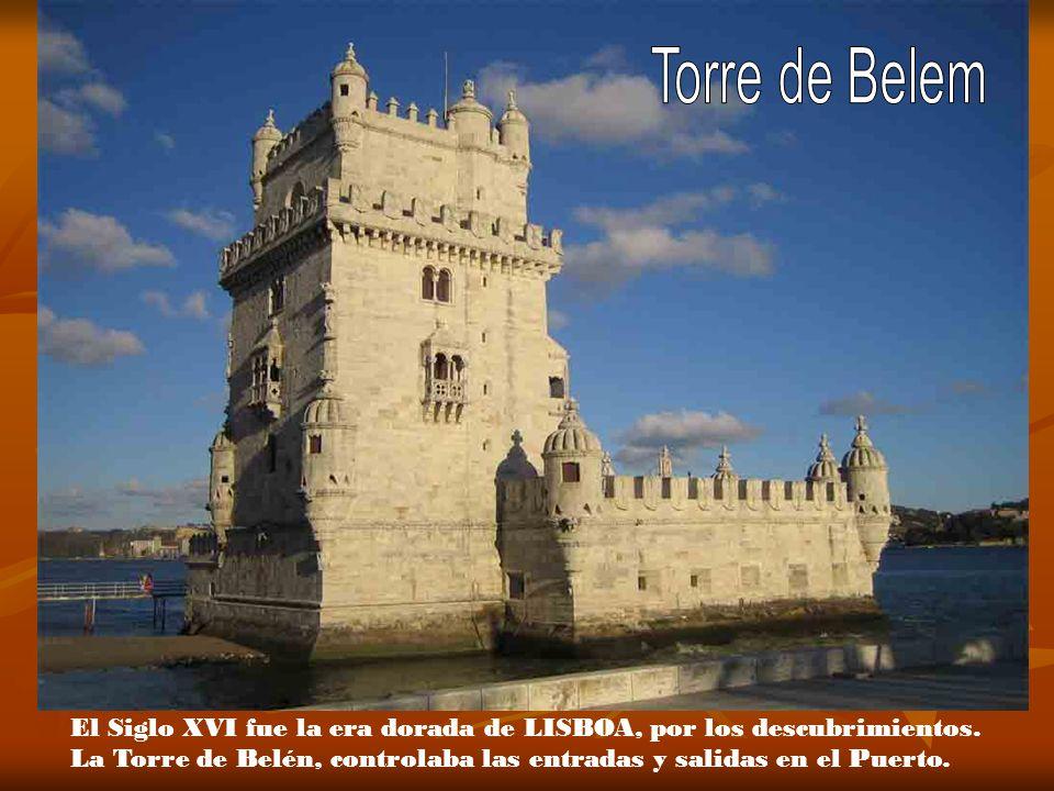 Torre de Belem El Siglo XVI fue la era dorada de LISBOA, por los descubrimientos.