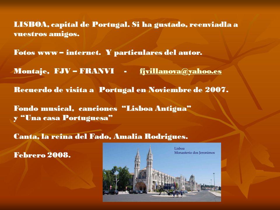 LISBOA, capital de Portugal. Si ha gustado, reenviadla a
