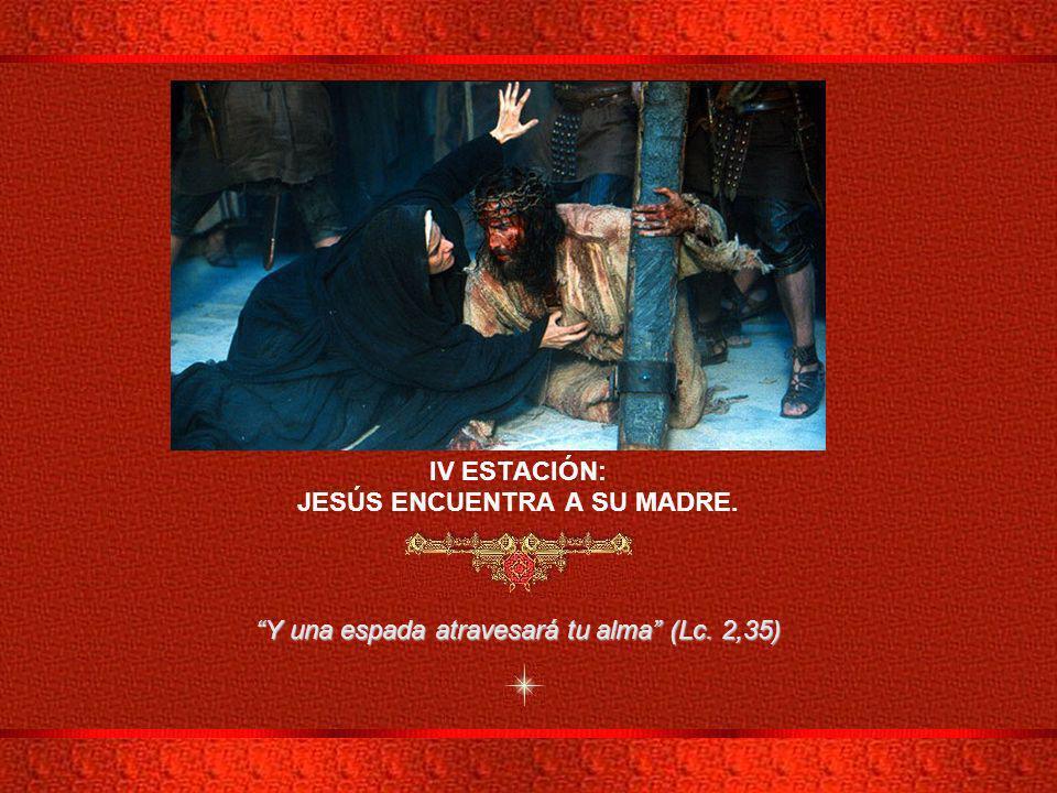 JESÚS ENCUENTRA A SU MADRE.