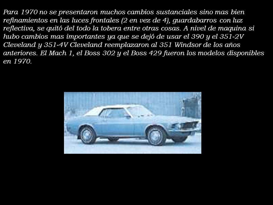 Para 1970 no se presentaron muchos cambios sustanciales sino mas bien refinamientos en las luces frontales (2 en vez de 4), guardabarros con luz reflectiva, se quitó del todo la tobera entre otras cosas.