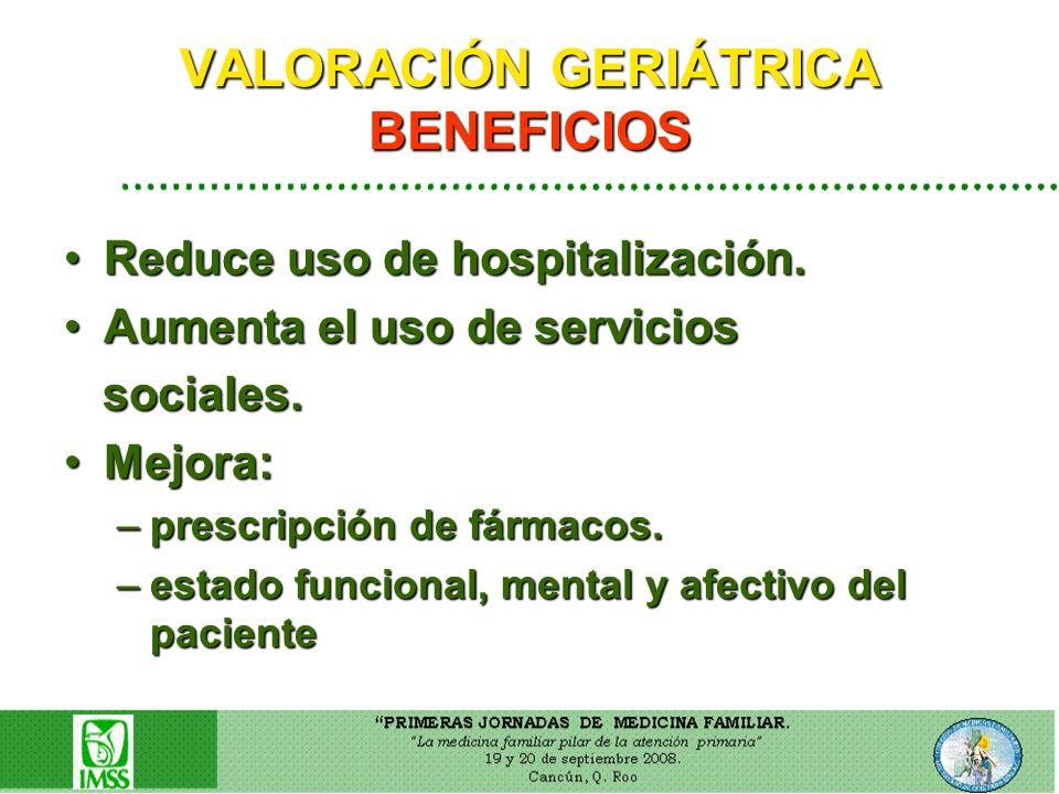 VALORACIÓN GERIÁTRICA BENEFICIOS
