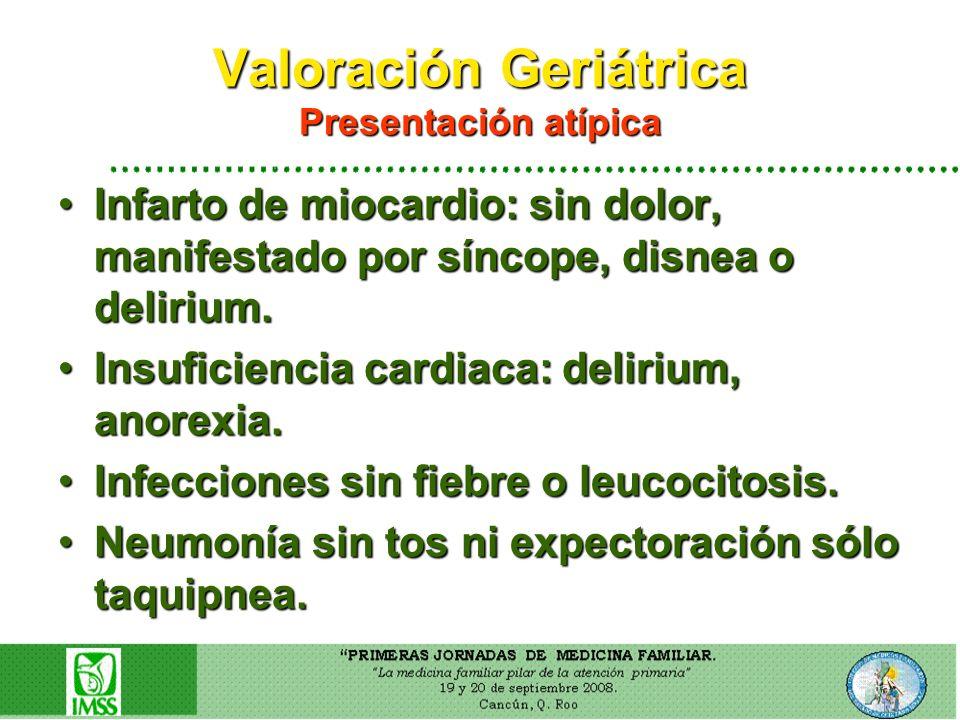 Valoración Geriátrica Presentación atípica