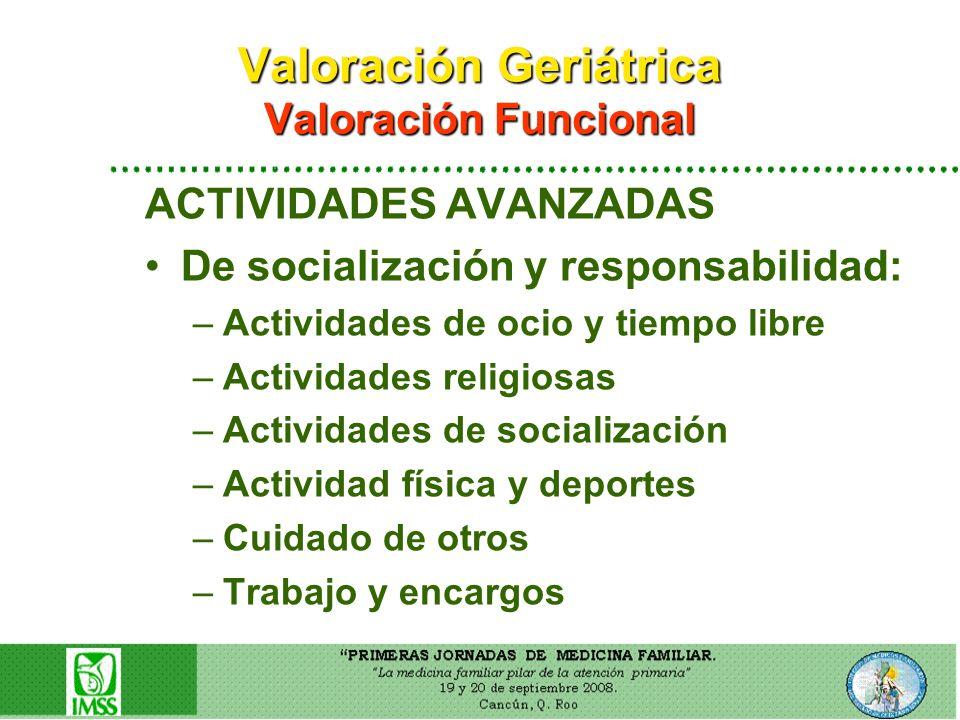Valoración Geriátrica Valoración Funcional