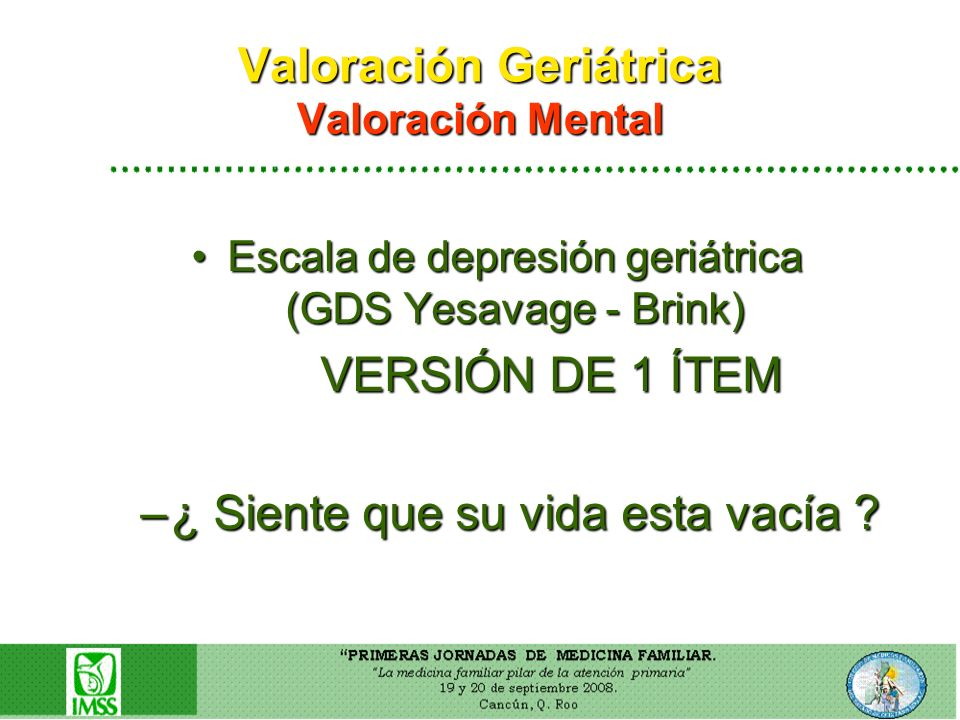 Valoración Geriátrica Valoración Mental