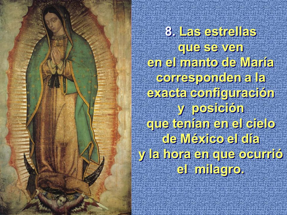 en el manto de María corresponden a la exacta configuración