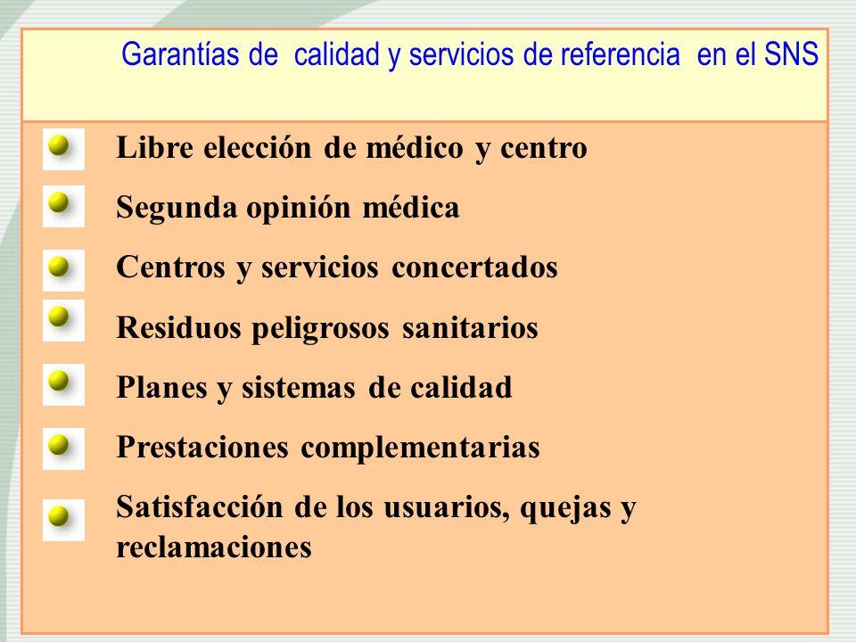 Garantías de calidad y servicios de referencia en el SNS