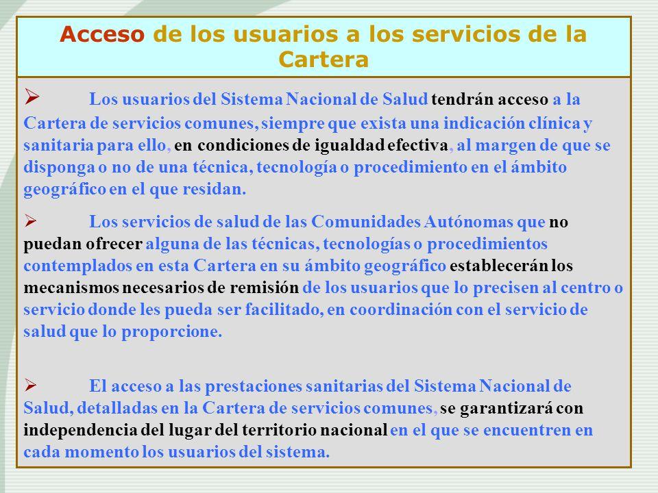 Acceso de los usuarios a los servicios de la Cartera
