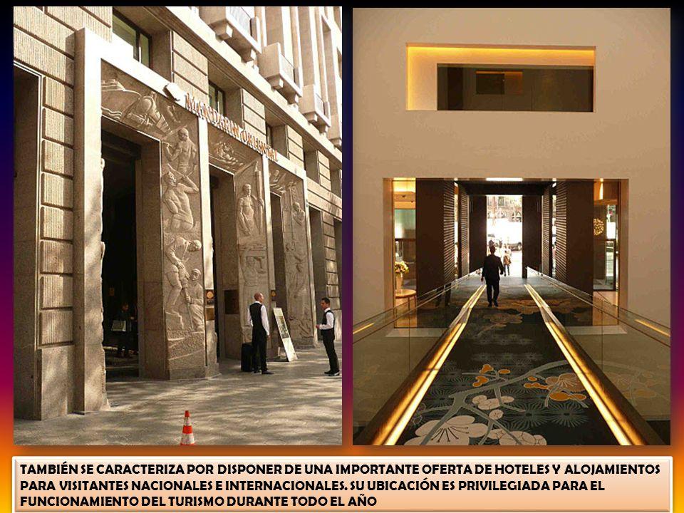 TAMBIÉN SE CARACTERIZA POR DISPONER DE UNA IMPORTANTE OFERTA DE HOTELES Y ALOJAMIENTOS PARA VISITANTES NACIONALES E INTERNACIONALES.